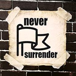 NeverSurrender.jpg
